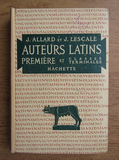 Anticariat: Jean Allard, Jean Lescale - Les auteurs latins
