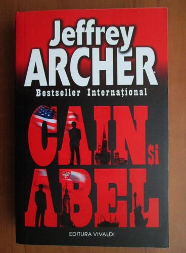 Anticariat: Jeffrey Archer - Cain si Abel