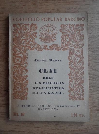 Anticariat: Jeroni Marva - Clau dels exercicis de gramatica catalana (1930)