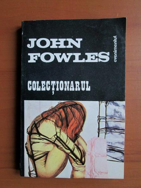 Anticariat: John Fowles - Colectionarul