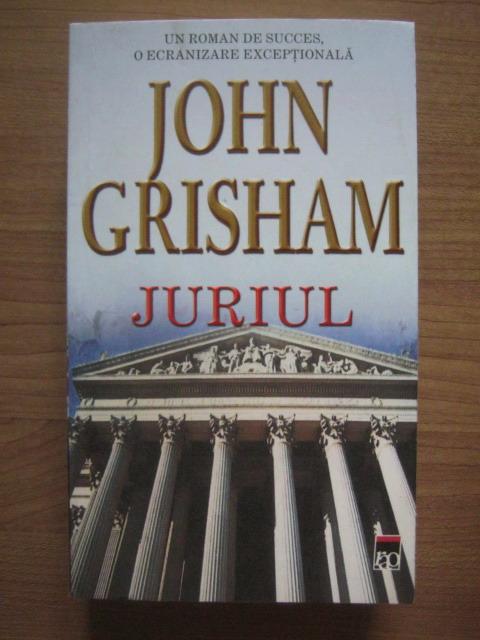 Anticariat: John Grisham - Juriul