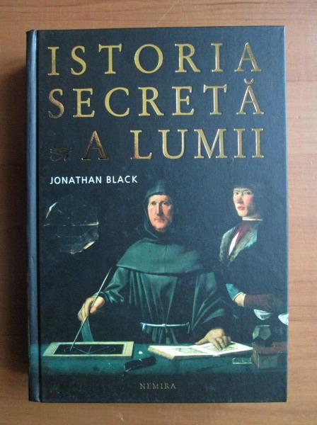 Anticariat: Jonathan Black - Istoria secreta a lumii