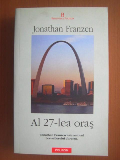 Anticariat: Jonathan Franzen - Al 27-lea oras