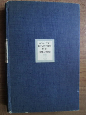 Anticariat: Jonathan Swift - Povestea unui poloboc