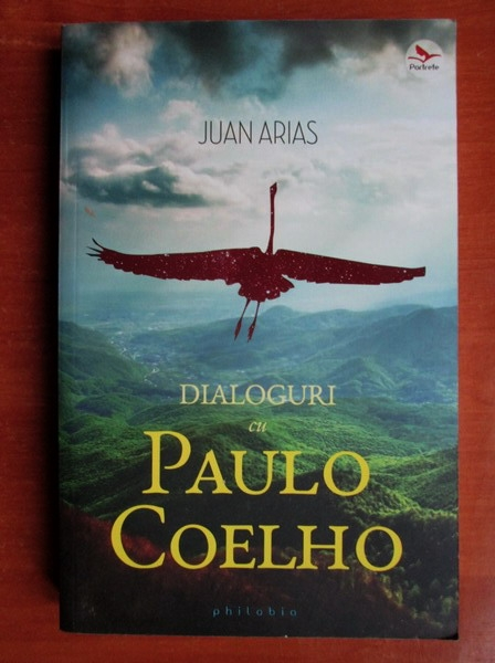 Anticariat: Juan Arias - Dialoguri cu Paulo Coelho