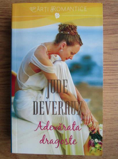 Anticariat: Jude Deveraux - Adevarata dragoste