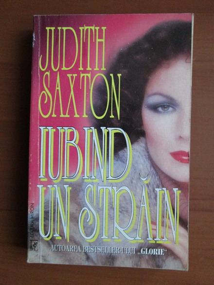 Anticariat: Judith Saxton - Iubind un strain