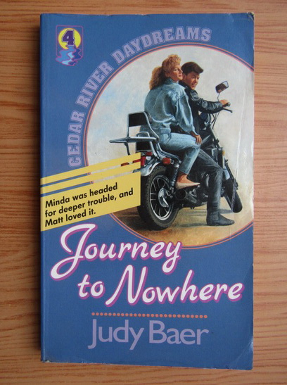 Anticariat: Judy Baer - Journey to nowhere