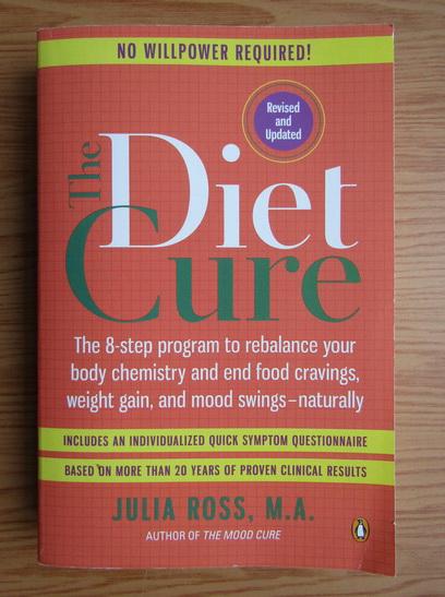 Anticariat: Julia Ross - The diet cure