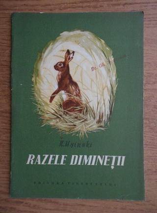 Anticariat: K. D. Usinski - Razele diminetii