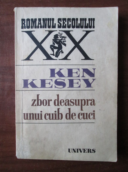 Anticariat: Ken Kesey - Zbor deasupra unui cuib de cuci