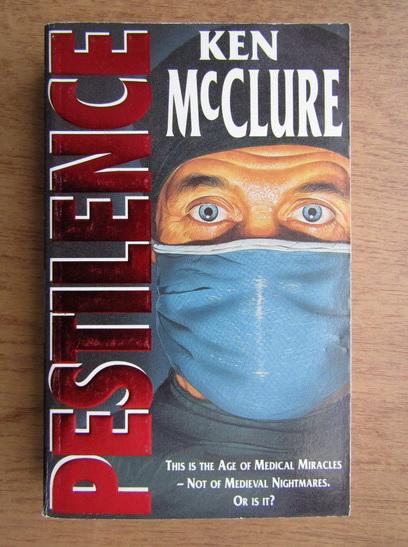 Anticariat: Ken McClure - Pastilance