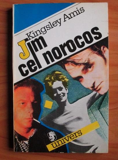 Anticariat: Kingsley Amis - Jim cel norocos