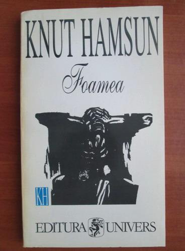 Anticariat: Knut Hamsun - Foamea