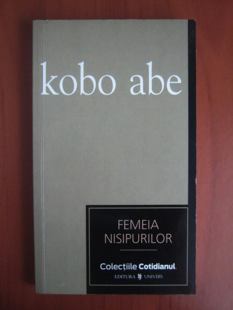 Anticariat: Kobo Abe - Femeia nisipurilor (Cotidianul)