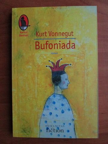 Anticariat: Kurt Vonnegut - Bufoniada