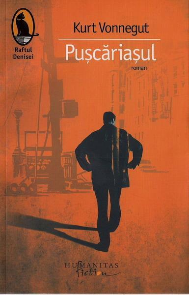 Anticariat: Kurt Vonnegut - Puscariasul