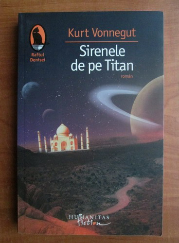 Anticariat: Kurt Vonnegut - Sirenele de pe Titan