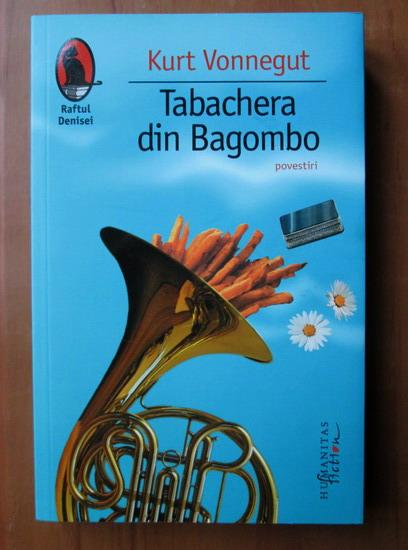Anticariat: Kurt Vonnegut - Tabachera din Bagombo