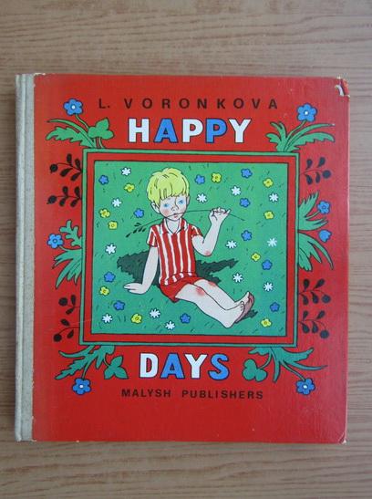 Anticariat: L. Voronkova - Happy days