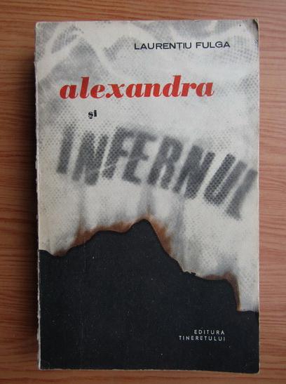 Anticariat: Laurentiu Fulga - Alexandra si infernul