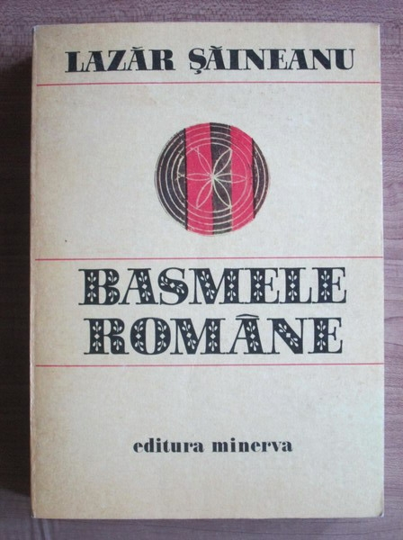 Anticariat: Lazar Saineanu - Basmele romane