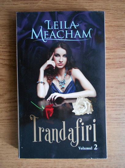 Anticariat: Leila Meacham - Trandafiri (volumul 2)