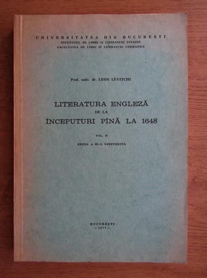 Anticariat: Leon Levitchi - Literatura engleza de la inceputuri pana la 1648 (volumul 2)