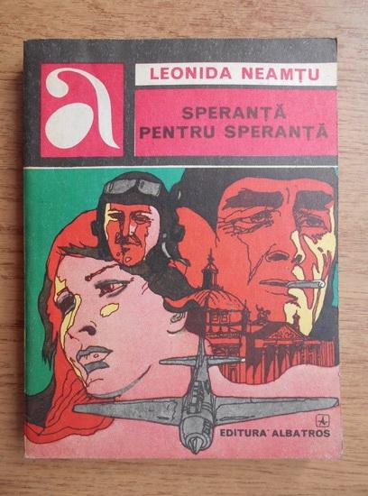 Anticariat: Leonida Neamtu - Speranta pentru speranta