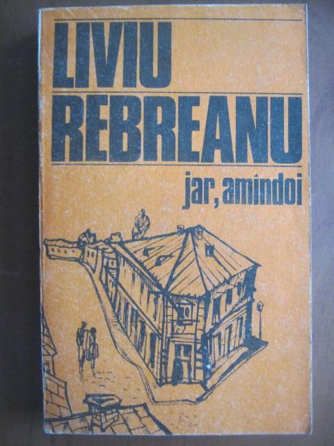 Anticariat: Liviu Rebreanu - Jar, amandoi