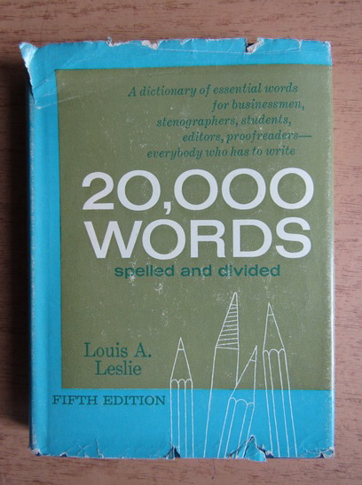 Anticariat: Louis A. Leslie - 20,000 words for stenographers, students, authors & proofreaders