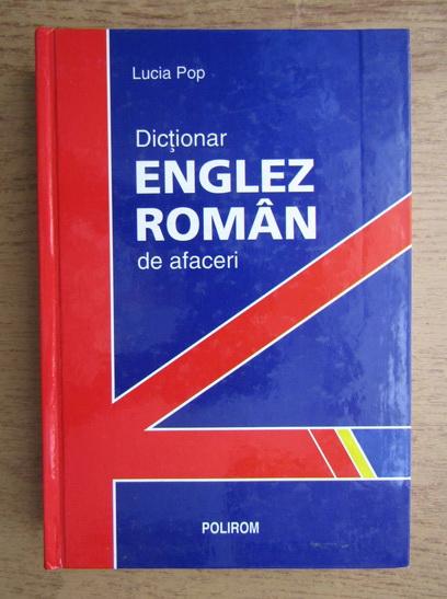 Anticariat: Lucia Pop - Dictionar englez-roman
