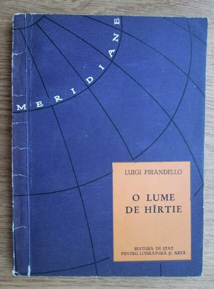 Anticariat: Luigi Pirandello - O lume de hartie