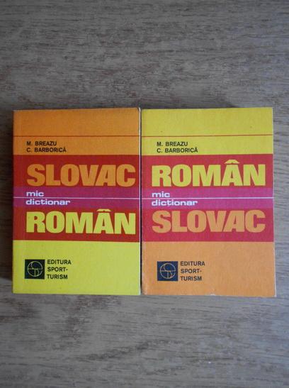 Anticariat: M. Breazu - Mic dictionar roman-slovac, slovac-roman (2 volume)