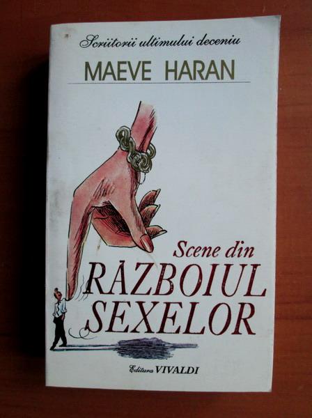 Anticariat: Maeve Haran - Scene din razboiul sexelor