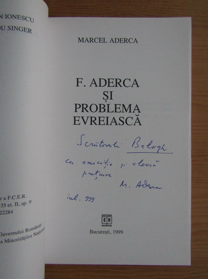 Anticariat: Marcel Aderca - F. Aderca si problema evreiasca (cu autograful si dedicatia autorului pentru Balogh Jozsef)