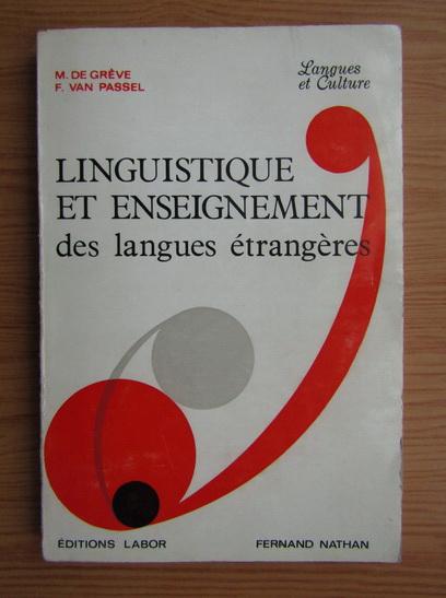 Anticariat: Marcel de Greve - Linguistique et enseignement des langues etrangeres
