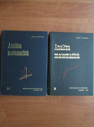 Anticariat: Marcel Rosculet - Analiza matematica (2 volume)