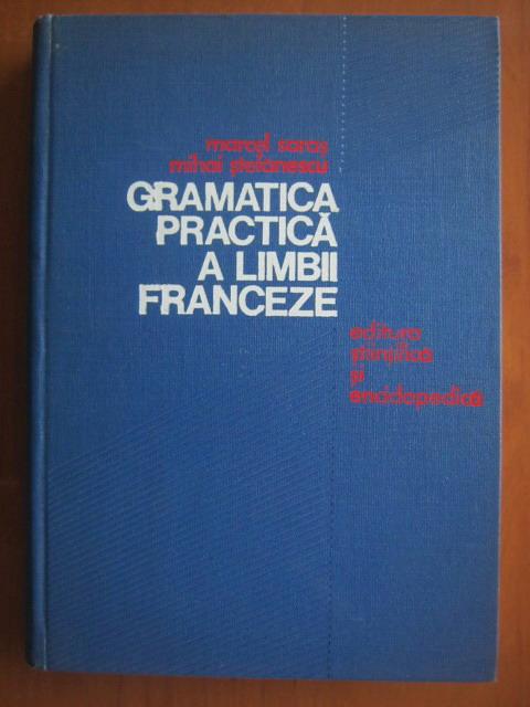 Anticariat: Marcel Saras - Gramatica practica a limbii franceze