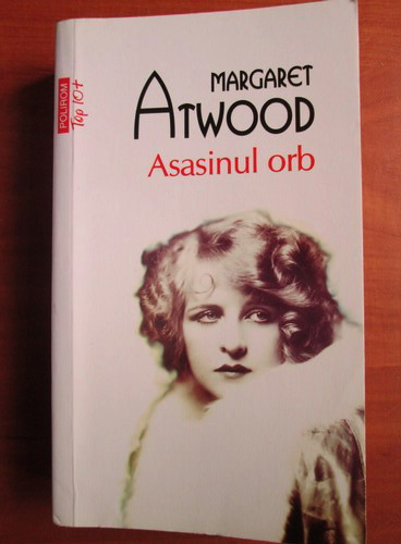 Anticariat: Margaret Atwood - Asasinul orb (Top 10+)