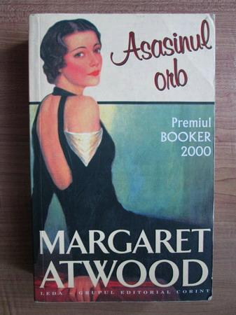 Anticariat: Margaret Atwood - Asasinul orb