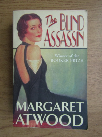Anticariat: Margaret Atwood - The blind assassin