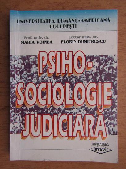 Anticariat: Maria Voinea - Psiho-sociologie judiciara