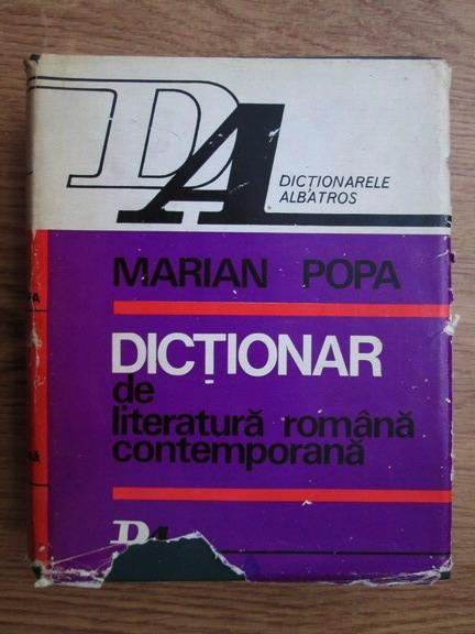 Anticariat: Marian Popa - Dictionar de literatura romana contemporana