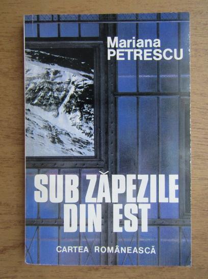 Anticariat: Mariana Petrescu - Sub zapezile din est