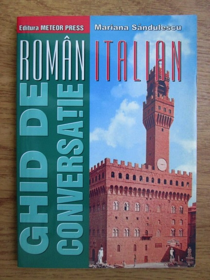 Anticariat: Mariana Sandulescu - Ghid de conversatie roman-italian