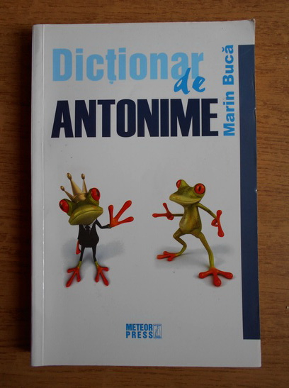 Anticariat: Marin Buca - Dictionar de antonime al limbii romane