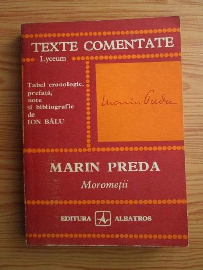 Anticariat: Marin Preda - Morometii (texte comentate)