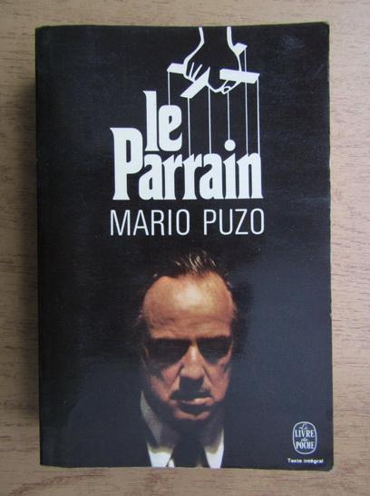 Anticariat: Mario Puzo - Le Parrain