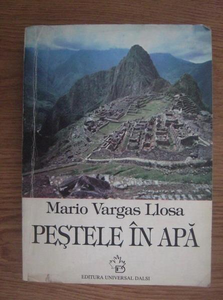 Anticariat: Mario Vargas Llosa - Pestele in apa